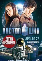 Doctor Who - Apollo 23, de Justin Richards