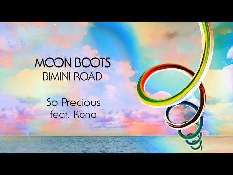 Moon Boots feat. KONA - So Precious