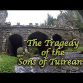 Tragedy of the Sons of Tuireann - An Ancient Irish Legend