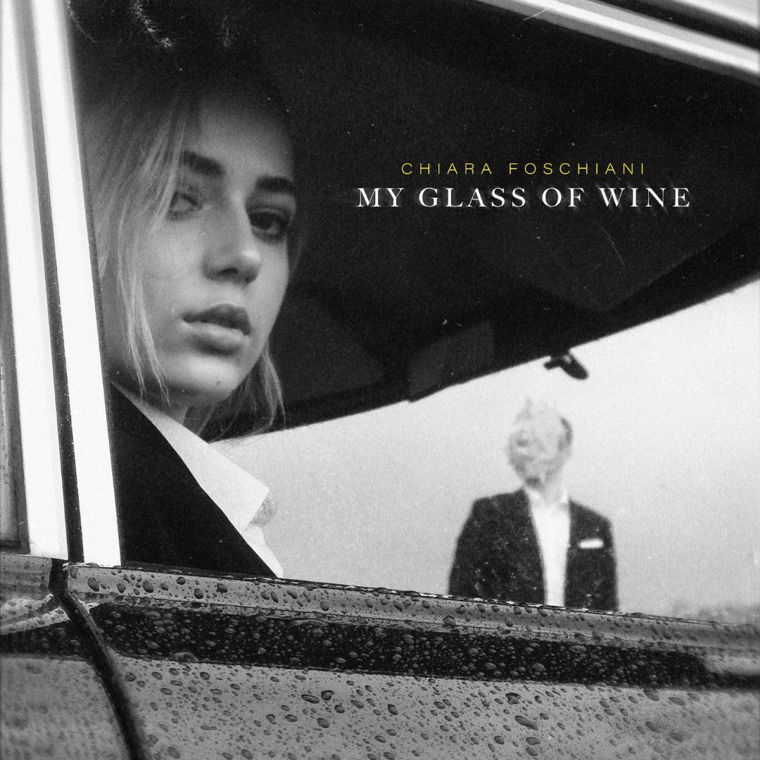 Chiara Foschiani dévoile « My Glass Of Wine » !