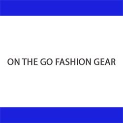 On The Go Fashion Gear
