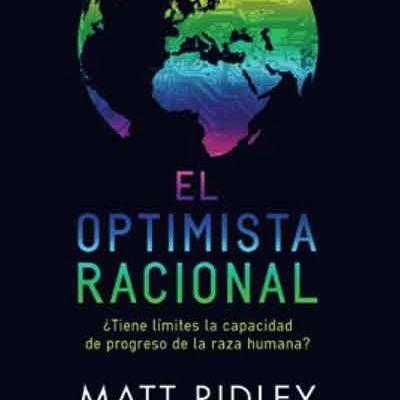 El optimista racional. Matt Ridley