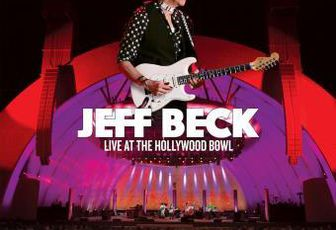 JEFF BECK  « Live at the Hollywood Bowl » (2 cd +1 dvd)