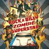 Rock A Billy Zombie Superstar de Nikopek et Lou