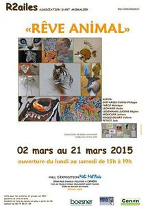 Exposition « RÊVE ANIMAL » proposée par R2ailes association d'art animalier