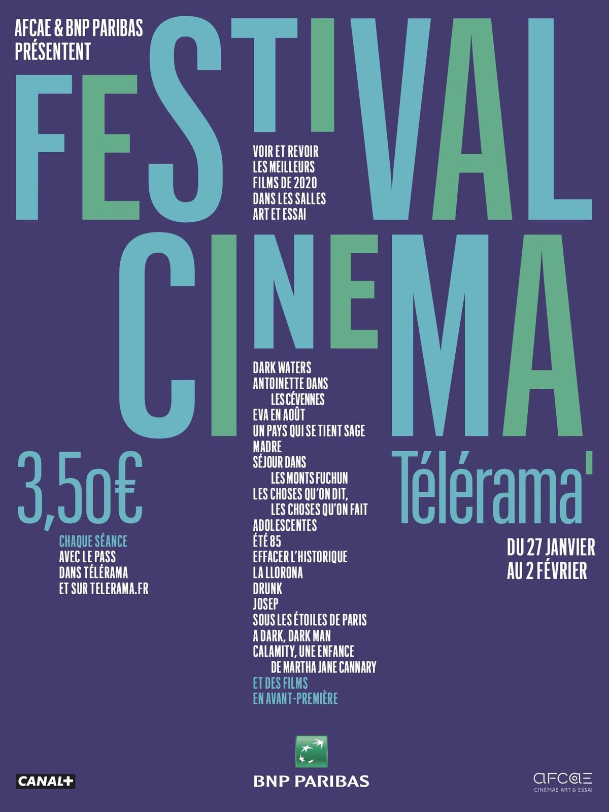 Annulation du Festival cinéma Télérama, qui devait avoir lieu du 27 janvier au 2 février.