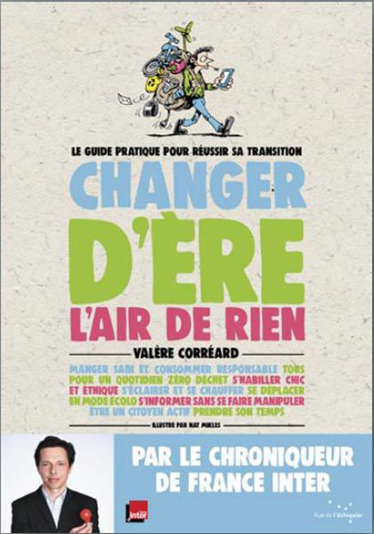 changer ere rien less is more valere correard bernieshoot