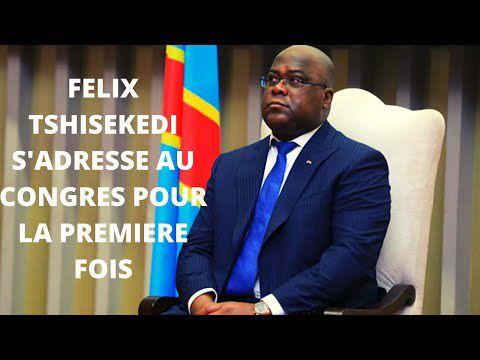 FELIX TSHISEKEDI S'ADRESSE AU GONGRES POUR LA PREMIERE FOIS