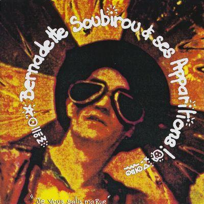Bernadette Soubirous et ses apparitions, un groupe de punk-rock français des années 1980 et 1990 formé par Kroll