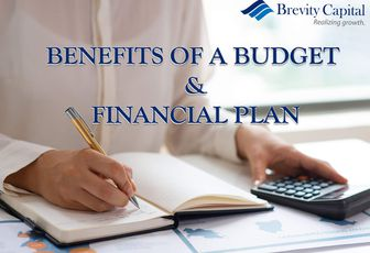 THE BENEFITS OF A BUDGET & FINANCIAL PLAN