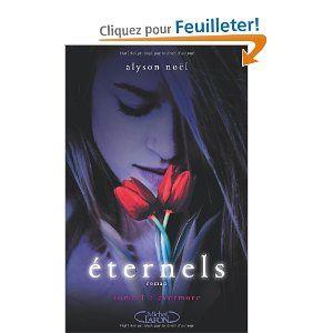 Eternels (tome 1, Evermore) - Alyson Noel