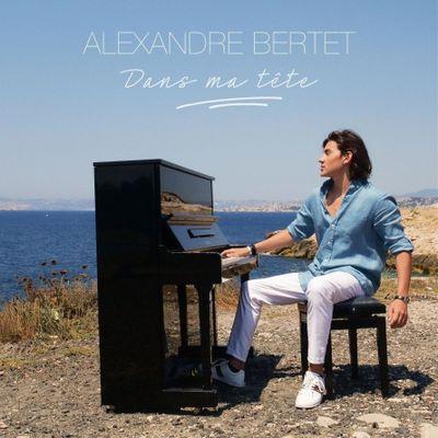 Alexandre Bertet - Dans ma tête