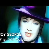 Boy George - When Will You Learn