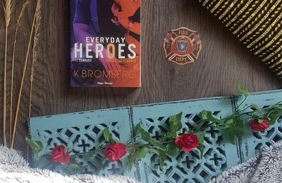Everyday Heroes, tome 2 : Combust - K. Bromberg