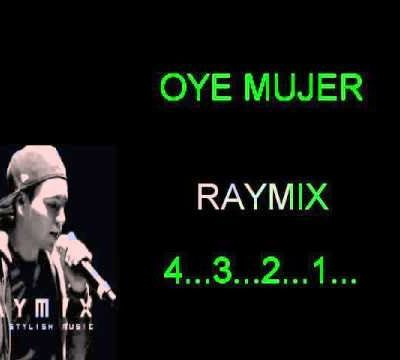 Oye Mujer - RayMix (Electrocumbia) - Cover Smule