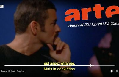 GEORGE MICHAEL FREEDOM DOCUMENTAIRE EN VF SUR ARTE  !!