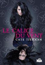 ¤ Balfire, Tome 1 : Le Calice du Vent, de Cate Tiernan ¤