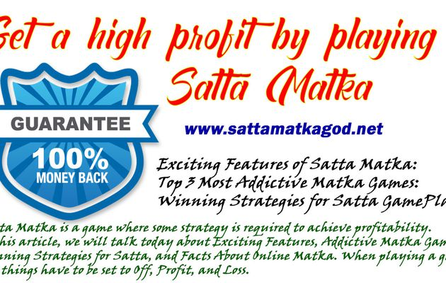 Get a high profit by playing Satta Matka