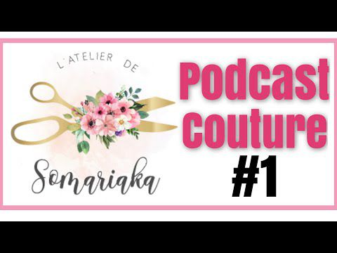 Podcast couture #1