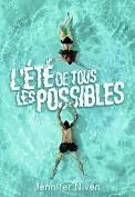 L'été de tous les possibles, Jennifer Niven, Gallimard Jeunesse, 2021
