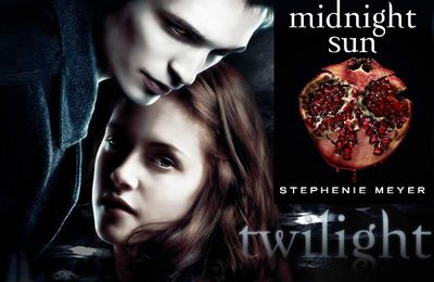 "Saga ""Twilight"" : ""Midnight Sun"" de Stephenie Meyer sort enfin en librairie"