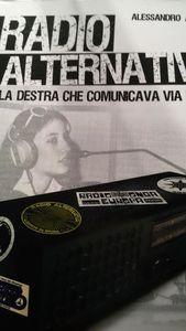 """Alessandro Alberti, """"Radio alternative. La destra che comunicava via etere"""""""
