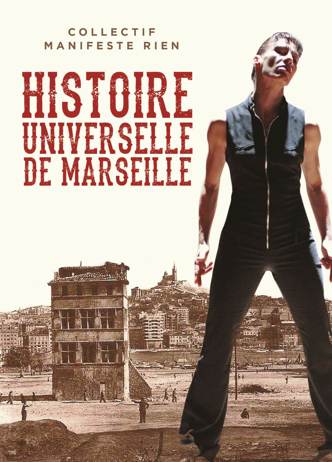 En octobre : Histoire universelle de Marseille...