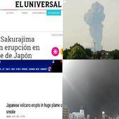L'apocalypse au Japon ,Le volcan Sakurajima sur l'île de Kyushu au sud du Japon, a éclaté hier. L'éruption a envoyé de la fumée à des milliers de mètres dans l'air, bloquant le soleil. Une ville de l'autre côté de la baie du volcan a également rapporté que des cendres sont tombées (videos) - 2012nouvelmorguemondial.over-blog.com