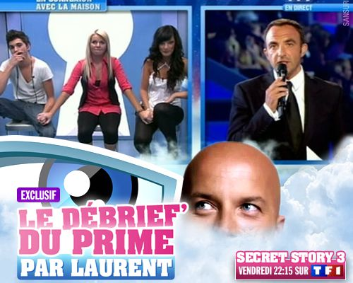 EXCLUSIF / Secret Story 3 : le débrief' du 13ème prime par Laurent !