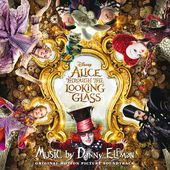 Alice Through the Looking Glass (Original Motion Picture Soundtrack)