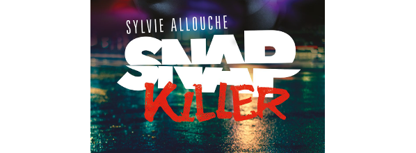 Snap Killer - Sylvie Allouche