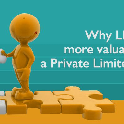 Why LLP is more valuable than a Private Limited Company?