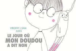 Album Le jour où mon doudou a dit non-Série 1: livres