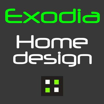 Exodia Home design