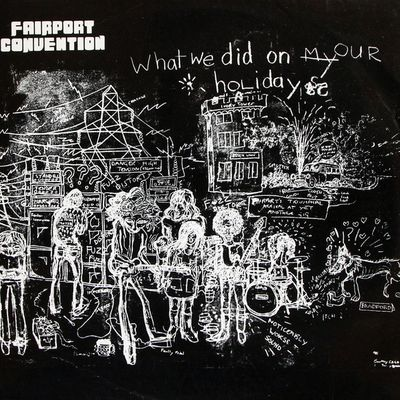 Fairport Convention - What we did on our holidays (1969)