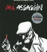 Moi, assassin - Antonio Altarriba - DENOEL