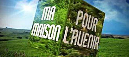 « Ma maison pour l'avenir » toute l'été sur TF1