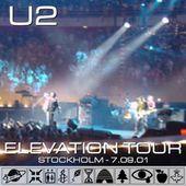 U2 -Elevation Tour -09/07/2001 -Stockholm -Suède -Globen - U2 BLOG