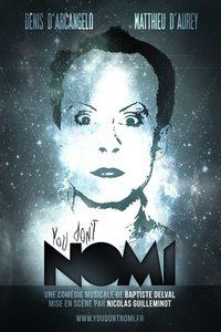 You don't Nomi : Quand Klaus Nomi se fait musical!