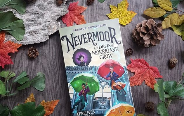 Nevermoor, tome 1 : Les Défis de Morrigane Crow - Jessica Townsend