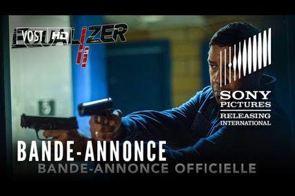 EQUALIZER 2, PREMIÈRE BANDE-ANNONCE !