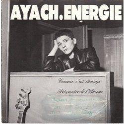 AYACH ENERGIE - COMME C'EST ETRANGE