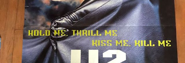 "U2 -Affiche promo du single ""Hold me, Thrill me, Kismet, Kill me"""