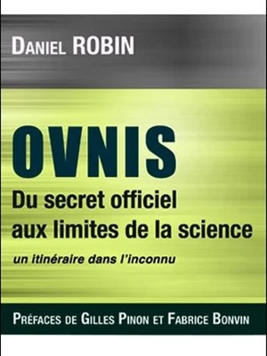 OVNIS - DU SECRET OFFICIEL AUX LIMITES DE LA SCIENCE