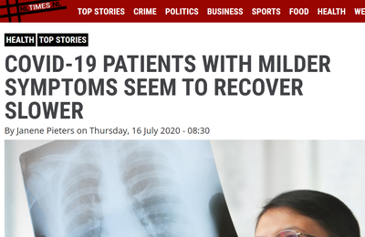 Article 16 juillet 2020 -nltimes.nl - COVID-19 PATIENTS WITH MILDER SYMPTOMS SEEM TO RECOVER SLOWER