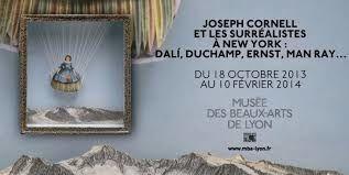Joseph Cornell et les surréalistes à New York, Musée des Beaux-Arts, Lyon