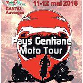 3 ème édition du pays gentiane moto tour du MC des Gentianes (15), le 11 et 12 mai 2018 - RANDONNEE ENDURO DU SUD OUEST