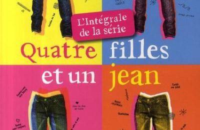 Quatre filles et un jean * Ann Brashares