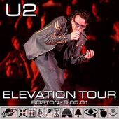 U2 -Elevation Tour -05/06/2001 -Boston - USA - Fleet Center - U2 BLOG