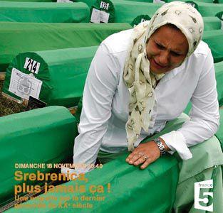 """A voir ce soir sur France 5 , documentaire : """"Srebrenica, plus jamais ça !"""""""